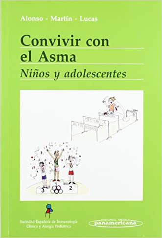 Convivir con el asma/ Living With Asthma: Ninos y adolescentes/ Children and Adolescents (Convivir Con..../ Living With...) (Spanish Edition)