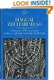 Haggai, Zechariah 1-8 (Anchor Bible Series, Vol. 25B)