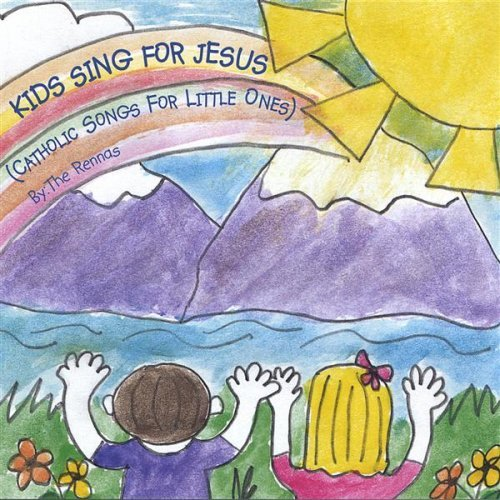 Kids Sing for Jesus - Catholic Songs for Little Ones