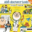 All� docteur Ludo : Com�die m�dicale (1CD audio)