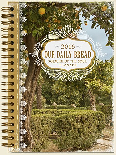 2016 Our Daily Bread Sojourn of the Soul Planner (Daily Bread Planner compare prices)