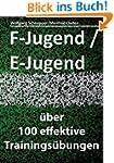 F-Jugend / E-Jugend: �ber 100 effekti...