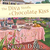 The Diva Steals a Chocolate Kiss: Domestic Diva Series, Book 9 | Krista Davis