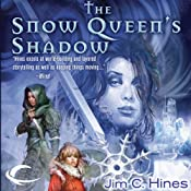 The Snow Queen's Shadow: Princess Novels, Book 4 | [Jim C. Hines]