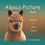 img - for Alpaca Picture Book: Photos & Fun Facts book / textbook / text book