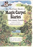 My Bedtime Book of Magic Carpet Stories From Many Lands