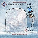 Nennt mich nicht Ismael! (Ismael 1) | Michael Gerard Bauer
