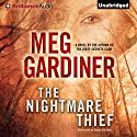 The Nightmare Thief: A Novel (       UNABRIDGED) by Meg Gardiner Narrated by Susan Ericksen