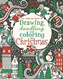 img - for By Fiona Watt The Usborne Book of Drawing, Doodling and Coloring for Christmas (Activity Books) (Clr) [Paperback] book / textbook / text book