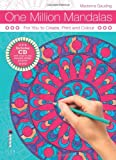 img - for One Million Mandalas: For You to Create, Print and Colour book / textbook / text book