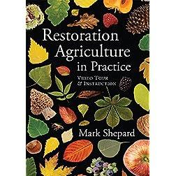 Restoration Agriculture in Practice