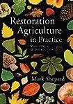 Restoration Agriculture in Practice:...