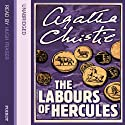 The Labours of Hercules (       UNABRIDGED) by Agatha Christie Narrated by Hugh Fraser