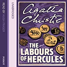The Labours of Hercules Audiobook by Agatha Christie Narrated by Hugh Fraser
