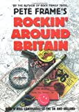 Pete Frame's Rockin' Around Britain: Rock'n'roll Landmarks of the UK and Ireland