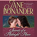 Secrets of a Midnight Moon Audiobook by Jane Bonander Narrated by Sandra Caldwell
