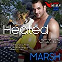 Heated Audiobook by Anne Marsh Narrated by Noah Michael Levine