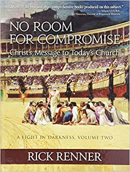 Rick Renner Books No Room For Compromise