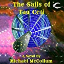 The Sails of Tau Ceti (       UNABRIDGED) by Michael McCollum Narrated by Vanessa Hart