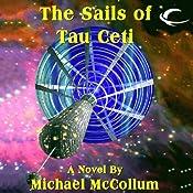 The Sails of Tau Ceti | [Michael McCollum]