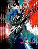 Aircraft Heaven: Part 2   (Italian Version) (Italian Edition)
