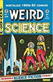 img - for WEIRD SCIENCE Comic Book #7 EC reprint book / textbook / text book