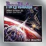 Die Maahks (Perry Rhodan Silber Edition 23) | Kurt Mahr,William Voltz,K. H. Scheer,H. G. Ewers