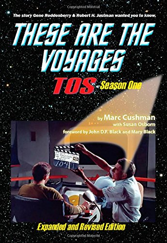 These Are The Voyages, TOS, Season One (Volume 1) by Marc Cushman