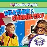 Weather and Chemistry   Kim Mitzo Thompson,Karen Mitzo Hilderbrand, Twin Sisters