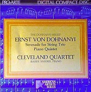 Dohnanyi: Serenade For String Trio / Piano Quintet