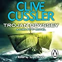 Trojan Odyssey (       UNABRIDGED) by Clive Cussler Narrated by Scott Brick