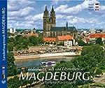 MAGDEBURG Landeshauptstadt und Elbmet...