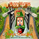 Poppy at the Boatshow: Muddy Waters | D H Clacher
