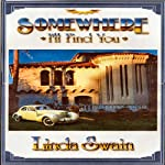 Somewhere I'll Find You | Linda Swain