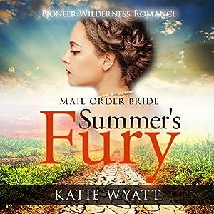Summer's Fury: Mail Order Bride Audiobook