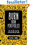 Burn Your Portfolio: Stuff they don't...