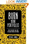 Burn Your Portfolio: Stuff they don't...