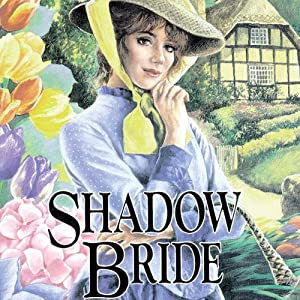 Shadow Bride: The Brides of Montclair, Book 7 | [Jane Peart]