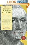 Martha Washington's Booke of Cookery and Booke of Sweetmeats