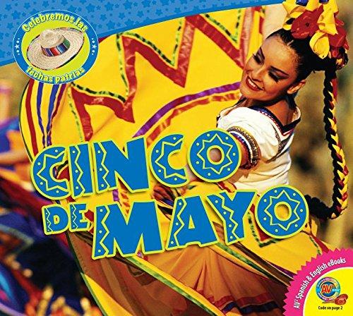 Cinco de Mayo (Celebremos Las Fechas Patrias / Let's Celebrate American Holidays)