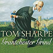 Grantchester Grind | [Tom Sharpe]