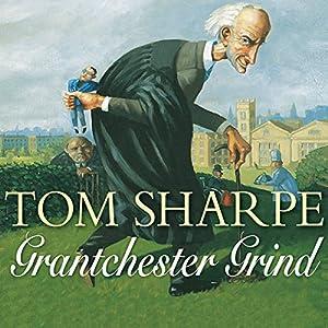 Grantchester Grind | [Tom Sharpe]