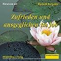 Zufrieden und ausgeglichen im Job. Erfolg mit Kompetenz und Persönlichkeit Hörbuch von Dieter Ückermann Gesprochen von:  div.