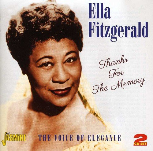 CD : Ella Fitzgerald - Thanks for the Memory: Voice of Elegance (United Kingdom - Import, 2 Disc)