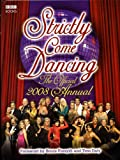 """Strictly Come Dancing"": The Official 2008 Annual"