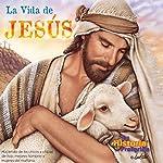 La Vida de Jesus [The Life of Jesus (Texto Completo)]: Life of Jesus |  Your Story Hour