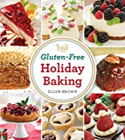 Gluten-Free Holiday Baking from Cider Mill Press