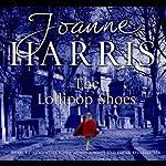 The Lollipop Shoes: Chocolat 2 | Joanne Harris
