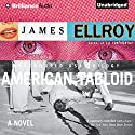American Tabloid Audiobook by James Ellroy Narrated by Christopher Lane