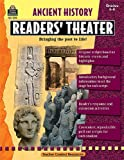 Ancient History Readers Theater Grd 5 & up